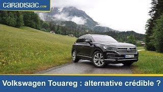 Essai - Volkswagen Touareg (2018) : alternative crédible ?