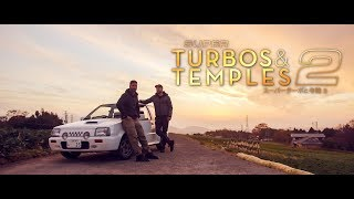 [PART 2] TURBOS & TEMPLES 2 // JDM Feature Film 4K