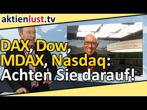 DAX, Dow, MDAX, Nasdaq: Achten Sie darauf! | aktienlust | J.Schmitt