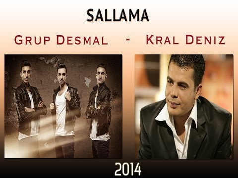 Grup Desmal & Kral Deniz - Sallama 2014