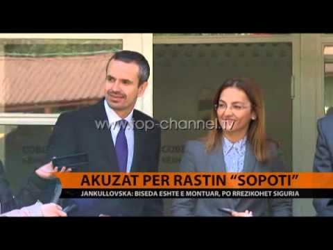 """Jankullovska: Biseda për """"Sopotin"""", e montuar - Top Channel Albania - News - Lajme"""