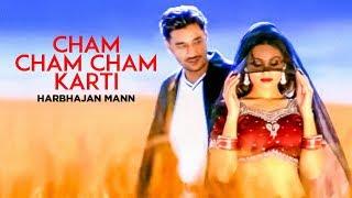 "download lagu ""cham Cham Cham Karti Harbhajan Mann"" Full Song  gratis"