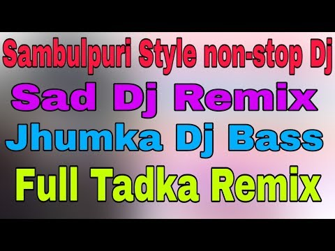 Sambulpuri Style non-stop Dj l Sad Dj mix l Hindi old Dj song l Hindi old Sambulpuri style Dj