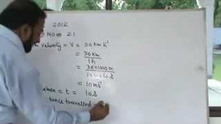 PHYSICS NUMERICALS  CH=2  GRADE 9  2.1     ( 2012)
