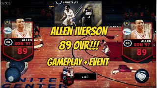 ALLEN IVERSON 89 OVR GAMEPLAY + EVENT WIN!!! #AIWEEK   NBA LIVE MOBILE