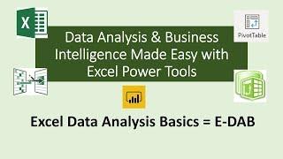 E-DAB 01: Excel Data Analysis & BI Basics Class 01: What is Data Analysis & Business Intelligence?