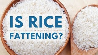 Is Rice Fattening or Good for Weight Loss?