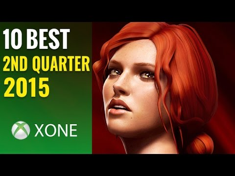 10 Best NEW Xbox One Games of 2015 (2nd Quarter)