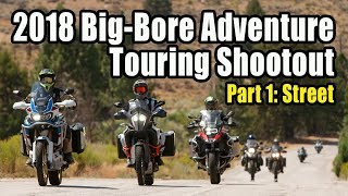 2018 Big-Bore Adventure Touring Shootout – Part 1: The Street
