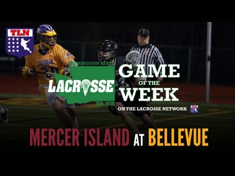 Washington State's Lacrosse Game of the Week: Mercer Island @ Bellevue