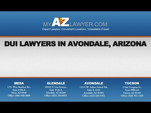 DUI Lawyers in Avondale, Arizona | My AZ Lawyers