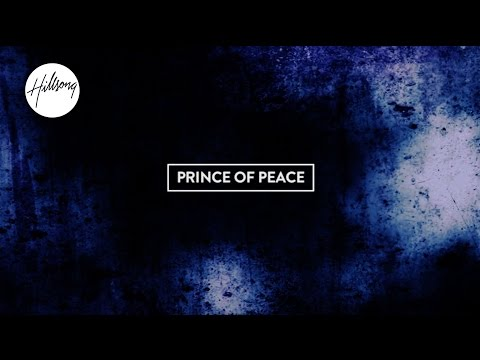Prince of Peace - Lyric video - New Hillsong United Album Empires 2015
