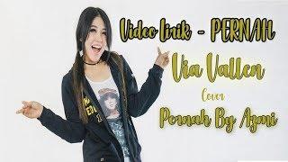 Lirik Pernah Cover Via Vallen By Azmi | Versi Koplo Dangdut