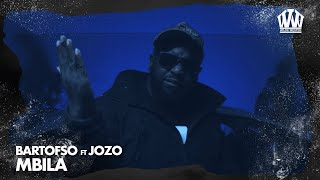 Bartofso feat. Jozo - Mbila  (Prod. Yung Felix)