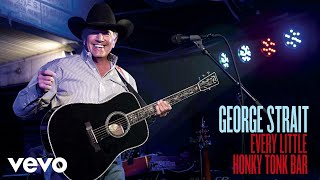 George Strait Every Little Honky Tonk Bar Audio