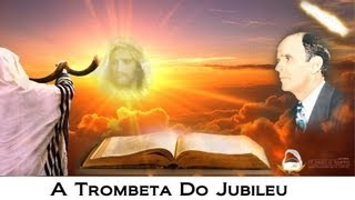 Retrospectiva - A Trombeta do Jubileu 2013