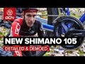 Lagu New Shimano 105 Groupset - Detailed & Demoed