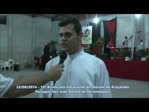 Rafael Silva analisa a Arrancada Vocacional 2014 da diocese de Araçatuba