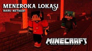 🔥 Meneroka Lokasi Baharu Nether! 🔥 (Minecraft Malaysia) - Episode 8 w/ IZzul & Deenomiz