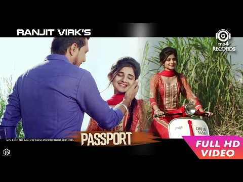 Passport (Full Video) - Ranjit Virk | Anu Manu | New Punjabi Songs 2017 | Mp4 Records thumbnail