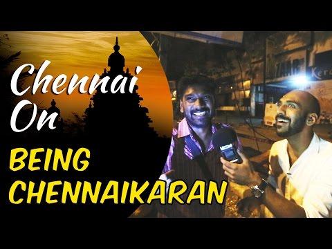 Chennai on Being Chennaikaran #1