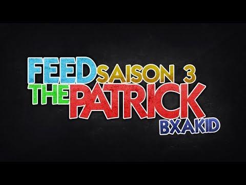 [FTP] Feed The Patrick - S03Ep02 - Bientôt les étincelles de la magie!