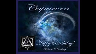 CAPRICORN!*Birthday Bonus* The Universe has Gifts for you!