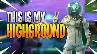 This is my HIGHGROUND! [Fortnite Highlights]