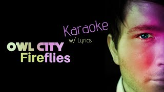 Owl City Fireflies Karaoke W