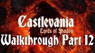 Castlevania: Lords of Shadow Ultimate Edition Walkthrough Chapter 2-7 ( Sanctuary Entrance )