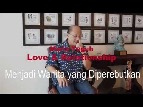 Menjadi Wanita yang Diperebutkan - Mario Teguh Love & Relationship