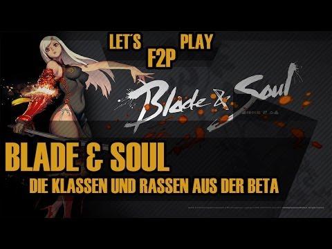 ★ Blade and Soul ★ Alle Rassen und Klassen auf Deutsch!   Let´s Play Free2Play   HD