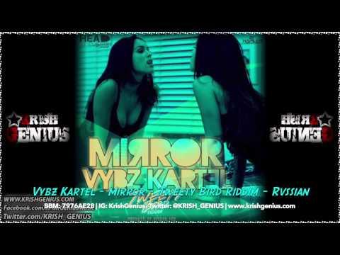 Vybz Kartel – Mirror [tweety Bird Riddim] August 2014 | Reggae, Dancehall, Bashment
