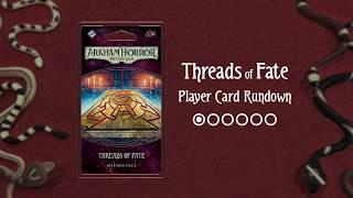 Threads of Fate: Player Card Rundown (Arkham Horror: The Card Game)