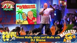 DJ Biene - Wenn Malle Nicht Auf Malle Wär