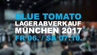 download lagu Blue Tomato // Lagerabverkauf 2017 München // Teaser gratis