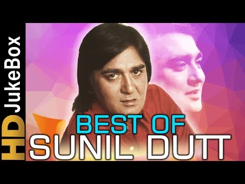 Best Of Sunil Dutt | Superhit Old Hindi Video Songs Collection | Evergreen Classic Hindi Songs