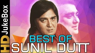 Best Of Sunil Dutt Superhit Old Hindi Video Songs Collection Evergreen Classic Hindi Songs