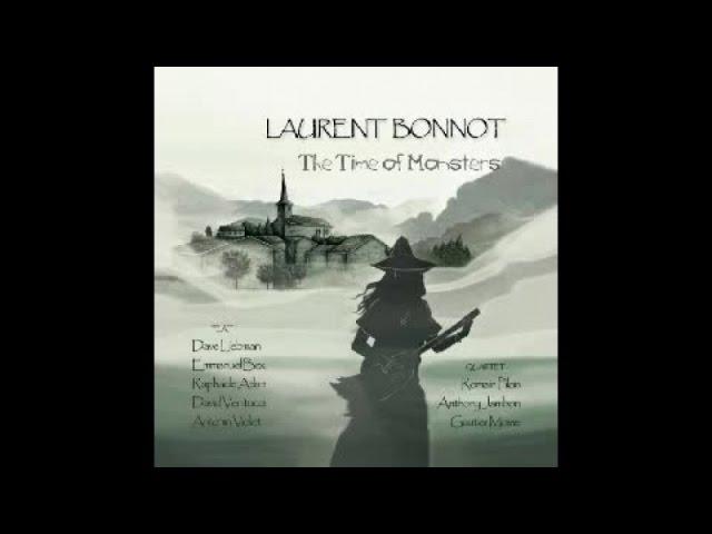 Laurent Bonnot - Better Than Us