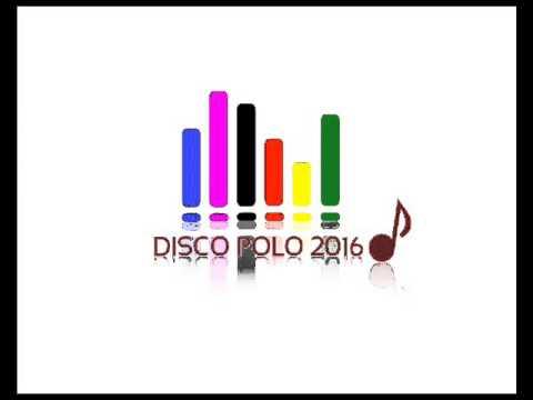 Disco Polo 2016 - Maj - Najnowsze Hity !