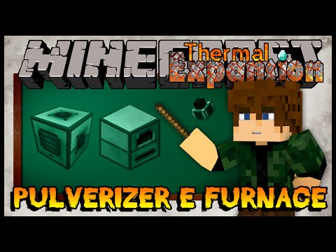 Pulverizer e Redstone Furnace - Tutorial 02 de Thermal Expansion (Minecraft 1.7.10)
