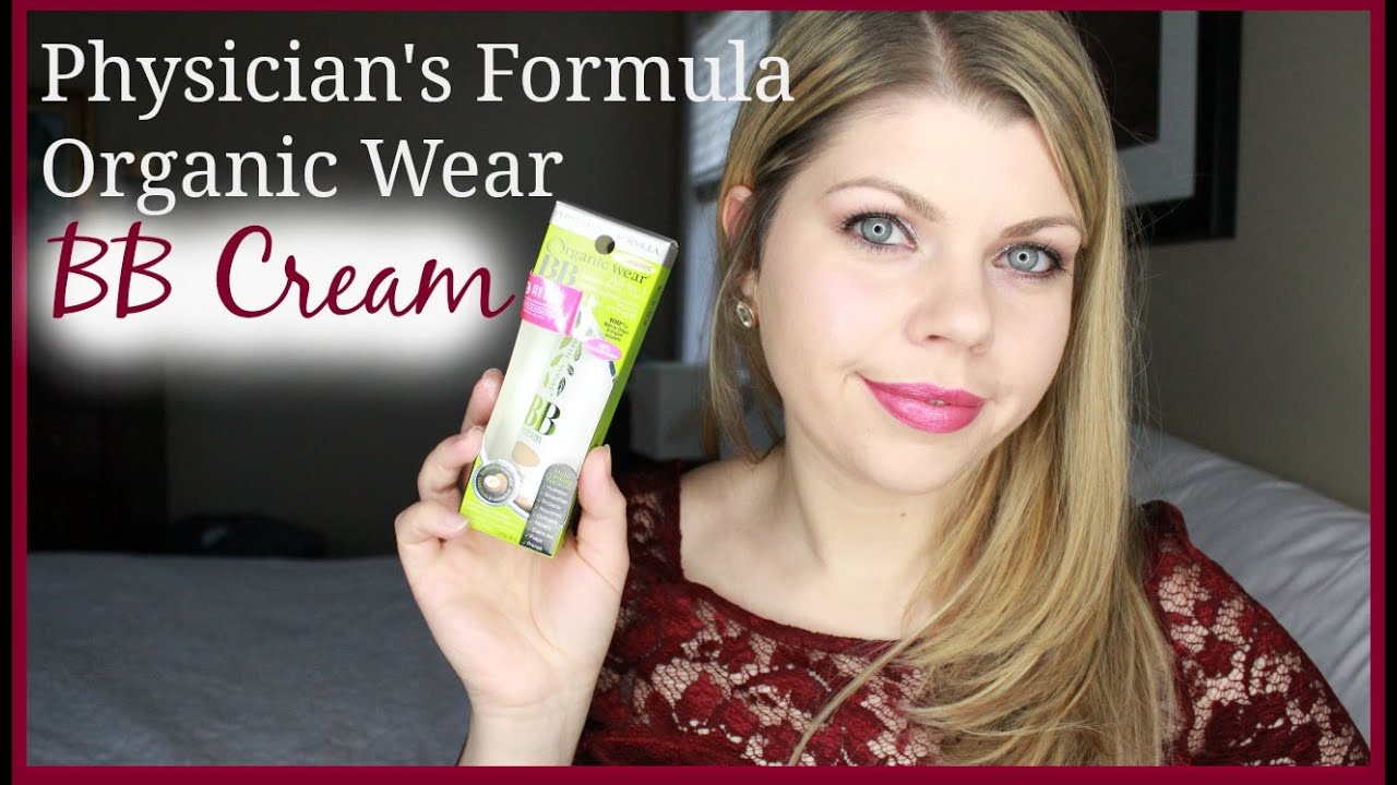 NEW Physicians Formula Organic Wear BB Cream Review & First Impression