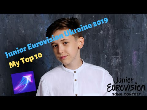 Junior Eurovision 2019: Ukraine My Top 10