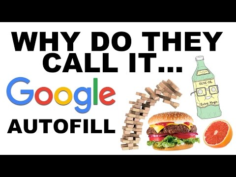Why Do They Call It... Google Autofill