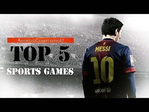 Top 5 Best Sports Android Games 2014 (HD) [Game For Kids]