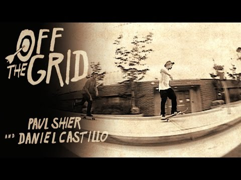 Paul Shier & Daniel Castillo - Off The Grid