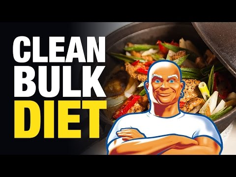 "Bulking Diet: The Perfect ""Clean Bulk"" Diet For Maximum Muscle & Minimal Fat"