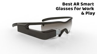 Best AR Smart Glasses for Work & Play