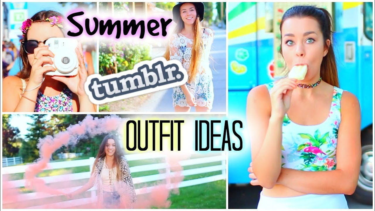 summer tumblr outfit ideas   youtube