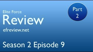Elite Force Review - Season 2 Episode 9 Part Two - The Final
